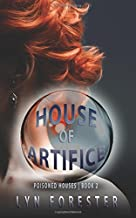 House of Artifice (Poisoned Houses) (Volume 2)