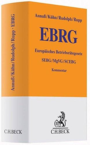 Europäisches Betriebsräte-Gesetz: EBRG, SEBG, MgVG, SCEBG