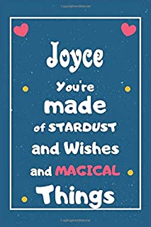 Joyce You are made of Stardust and Wishes and MAGICAL Things: Personalised Name Notebook, Gift For Her, Christmas Gift, Gi...