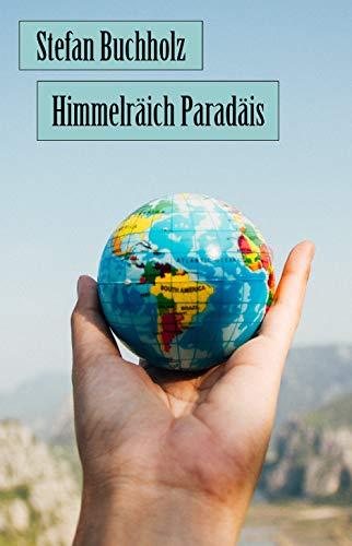 Himmelräich Paradäis (Luxembourgish Edition)