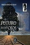 El futuro en sus ojos (Talento)