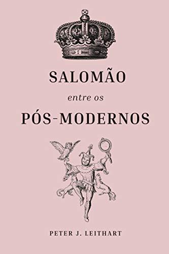 Salomão Entre Os Pós-modernos