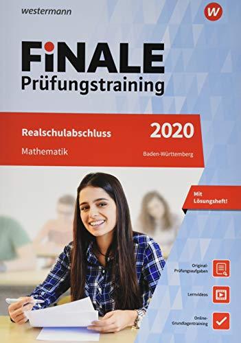 FiNALE Prüfungstraining Realschulabschluss Baden-Württemberg: Mathematik 2020 Arbeitsbuch mit Lösungsheft und Lernvideos