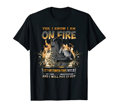 Welder Funny Saying Welding For Men T-Shirt