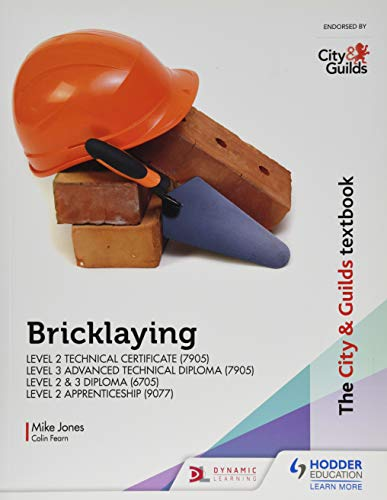 The City & Guilds Textbook: Bricklaying for the Level 2...