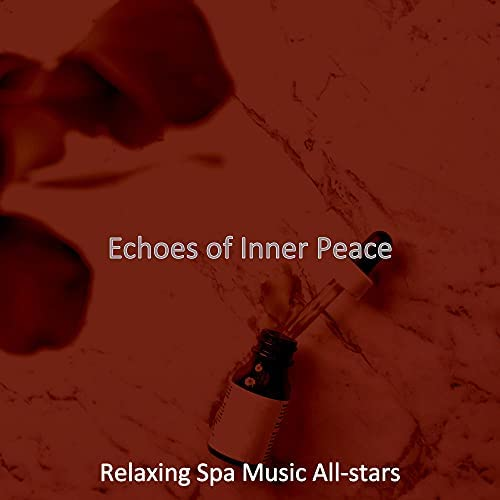 Relaxing Spa Music All-stars