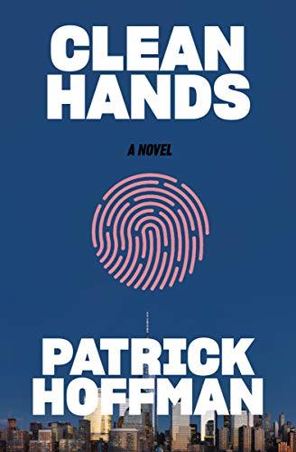 Clean Hands: A Novel