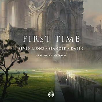 First Time (feat. Dylan Matthew)