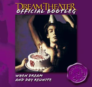 Official Bootleg: When Dream and Day Reunite