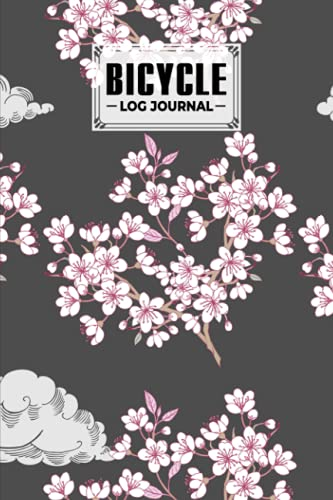 """Compare Textbook Prices for Bicycle Log Journal: Bicycling ride journal Cherry Blossom Cover, Record your rides and performances, Gift idea for off road biking cycling enthusiasts 