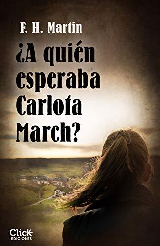 A quin esperaba Carlota March?