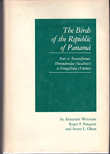 The Birds of the Republic of Panama: Passeriformers, Hirundinidae: Finches