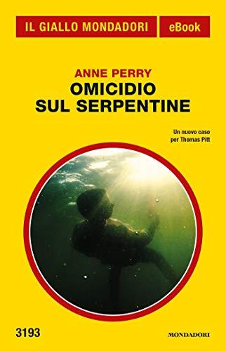 Omicidio sul Serpentine (Il Giallo Mondadori)