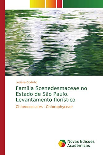 Família Scenedesmaceae no Estado de São Paulo. Levantamento florístico: Chlorococcales - Chlorophyceae