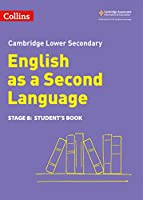 Lower Secondary English as a Second Language Student's Book: Stage 8 (Collins Cambridge Lower Secondary English as a Second Language)