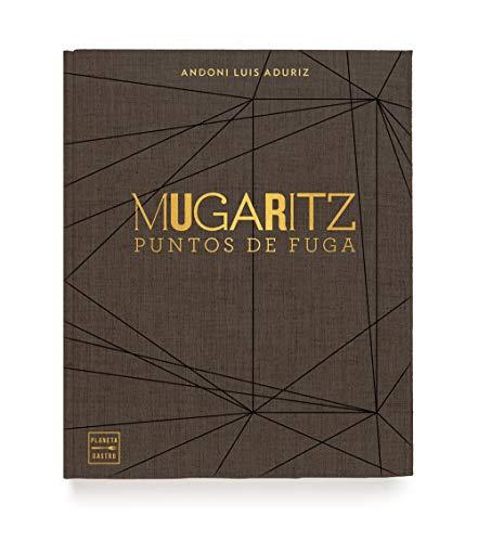 Mugaritz. Puntos de fuga (Grandes chefs)