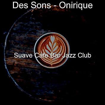 Des Sons - Onirique