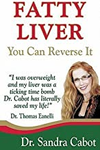 Sandra Cabot: Fatty Liver : You Can Reverse It (Paperback); 2010 Edition