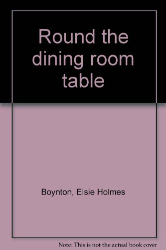 Round the dining room table