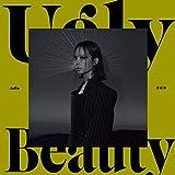 Ugly Beauty [Explicit]