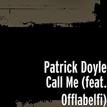 Call Me (feat. Offlabelfi)