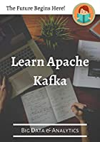 Learn Apache Kafka (Big Data & Analytics) Front Cover