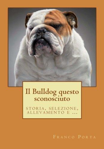 Il Bulldog questo sconosciuto