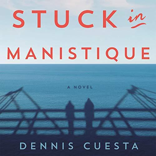 Stuck in Manistique audiobook cover art