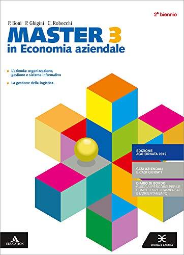Master in economia aziendale. Con Diario di bordo. Per il secondo biennio degli Ist. tecnici e professionali. Con e-book. Con espansione online (Vol. 3)