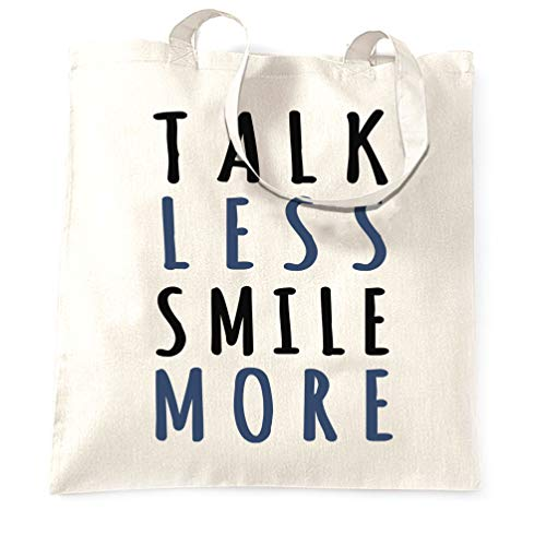 Talk Less Smile More Slogan Tote Bag - (White/One Size)