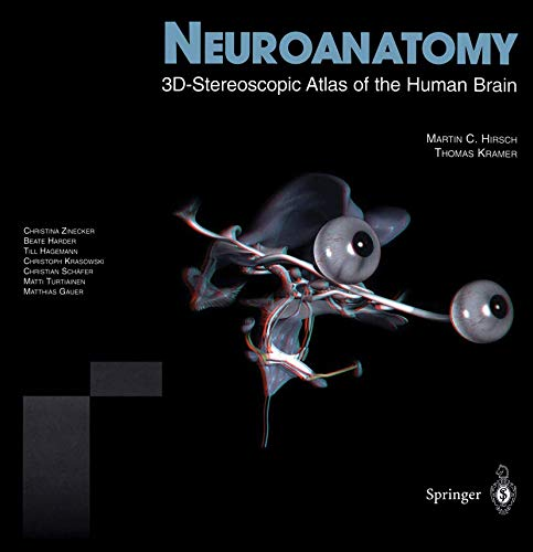 Neuroanatomy: 3D-Stereoscopic Atlas of the Human Brain