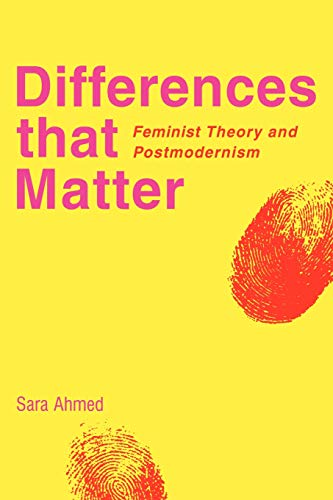 Differences that Matter: Feminist Theory and Postmodernism -  Sara Ahmed, Paperback