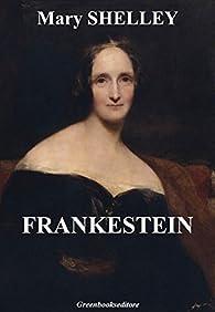 Frankestein par Mary Shelley