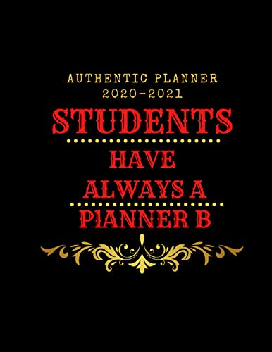 Students HAVE ALWAYS A PlANNER B 2020-2021: For Studying Training Meeting Day Scheduling for Students, Weekly & Monthly Academic Planner, October 2020 ... new year, Joyeux Noël, Fröhliche Weihnachten
