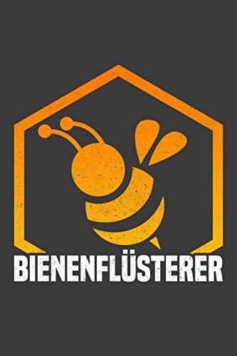 Bienenflüsterer: Liniertes DinA 5 Notizbuch für Imkerei, Imker Bienen-Fans und Honig-Liebende Bienenkönigin Notizheft
