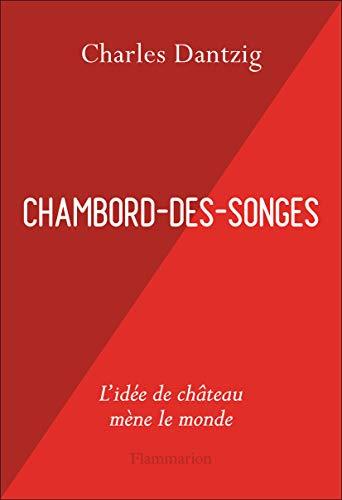 Chambord-des-songes (Essais)
