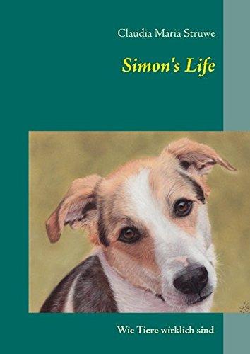 Simon's Life: Wie Tiere wirklich sind