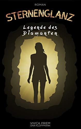 Sternenglanz: Legende des Diamanten (German Edition)