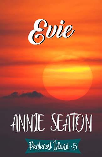 Evie by Annie Seaton