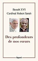 Des profondeurs de nos coeurs de Benoît XVI