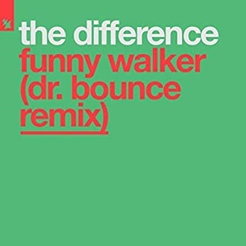 Funny Walker (Dr. Bounce Remix)