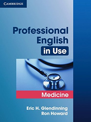 Professional English in Use Medicine: Book with answers