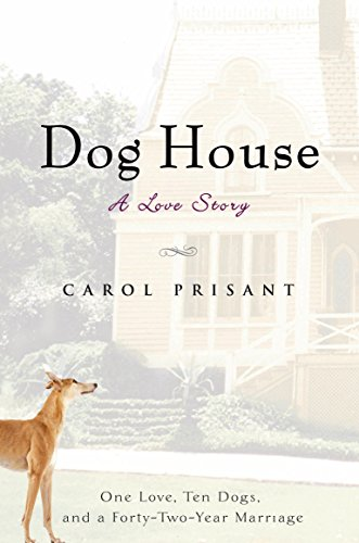 Dog House: A Love Story