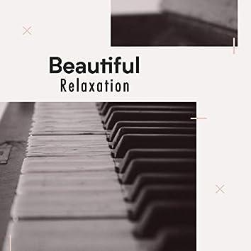Beautiful Relaxation