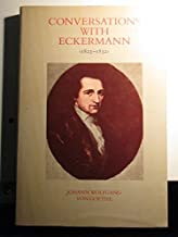 Conversations With Eckermann (1823-1832) (English and German Edition)