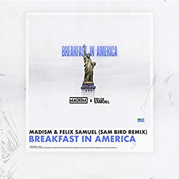 Breakfast In America (Sam Bird Remix)