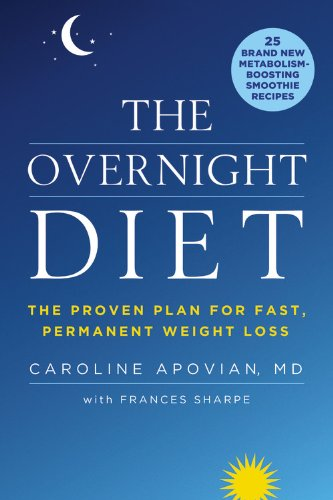 The Overnight Diet: The Proven Plan for Fast, Permanent Weight Loss