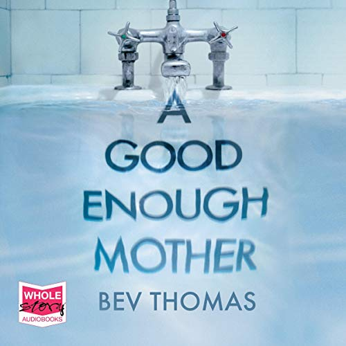 A Good Enough Mother cover art