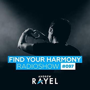 Find Your Harmony Radioshow #097