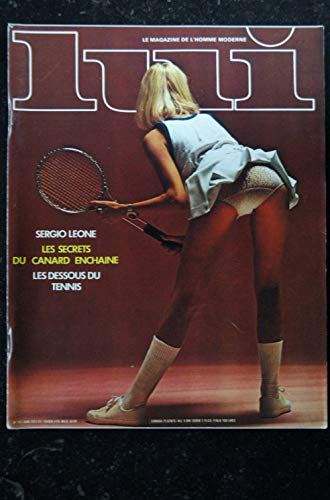 LUI 101 1972 JUIN INTERVIEW MANOUCHE DESSOUS TENNIS SERGIO LEONE RAQUEL WELCH PHOTO JAMES BAES PIN-UP ASLAN